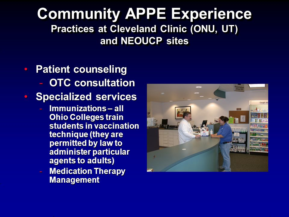 Community APPE Experience Practices at Cleveland Clinic (ONU, UT) and NEOUCP sites