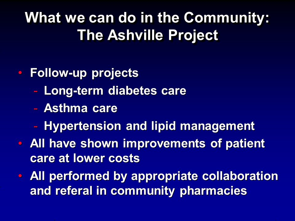 What we can do in the Community: The Ashville Project