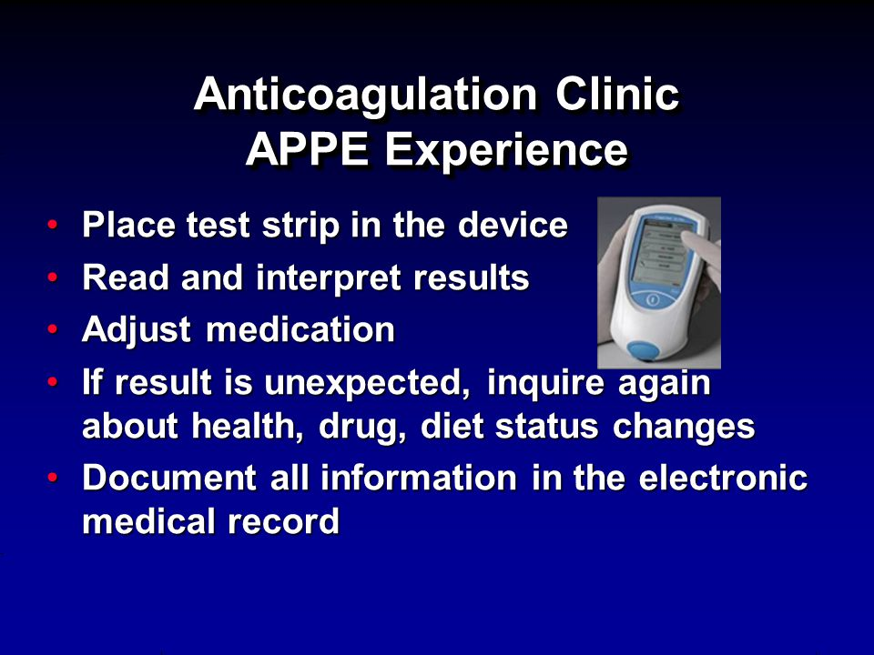 Anticoagulation Clinic APPE Experience