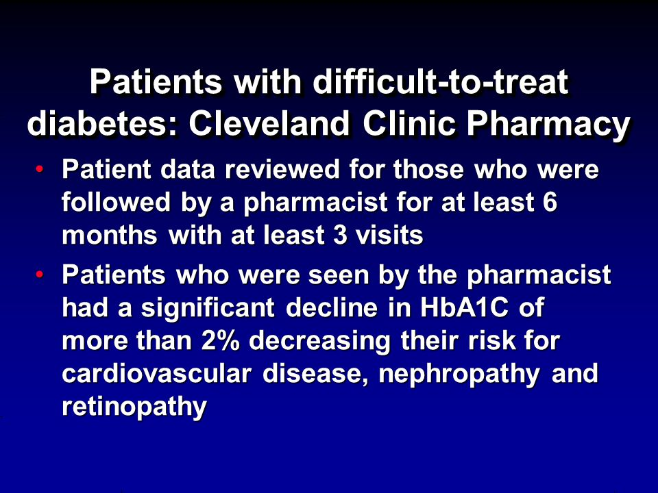 Patients with difficult-to-treat diabetes: Cleveland Clinic Pharmacy