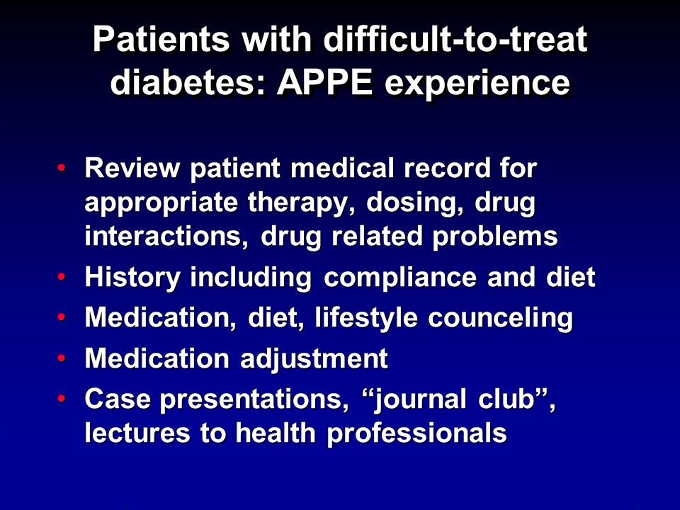 Patients with difficult-to-treat diabetes: APPE experience
