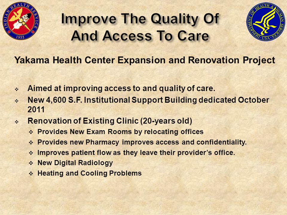 Improve The Quality Of And Access To Care