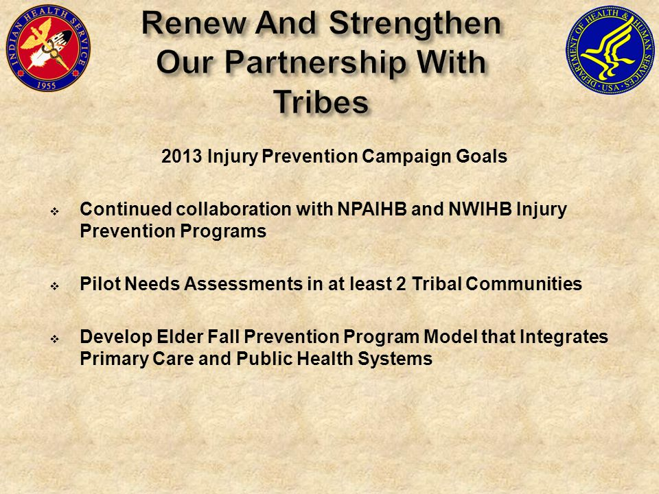 Renew And Strengthen Our Partnership With Tribes