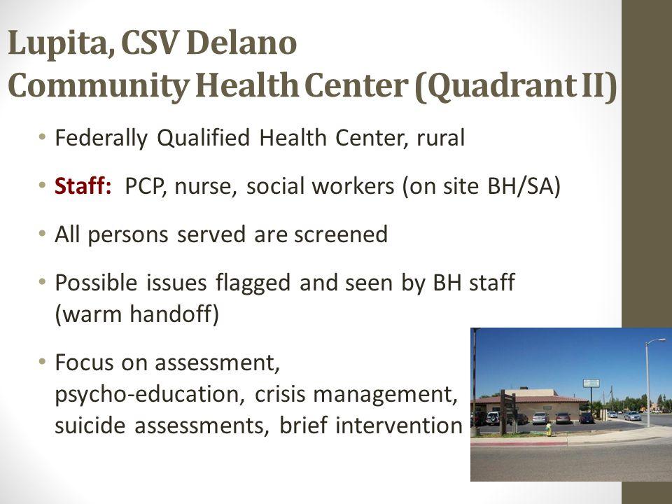 Lupita, CSV Delano Community Health Center (Quadrant II)