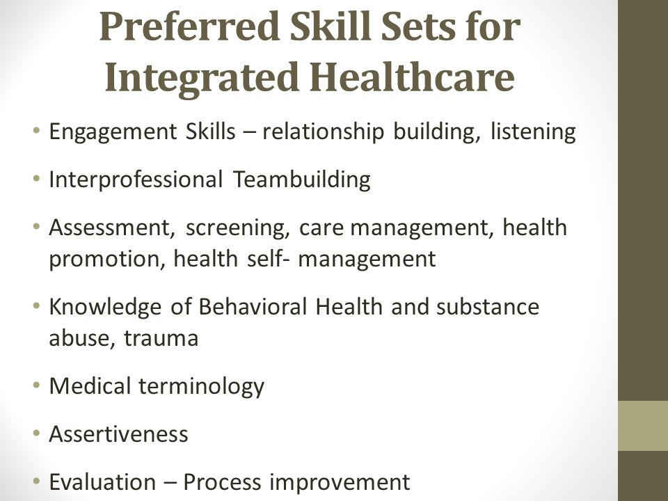 Preferred Skill Sets for Integrated Healthcare