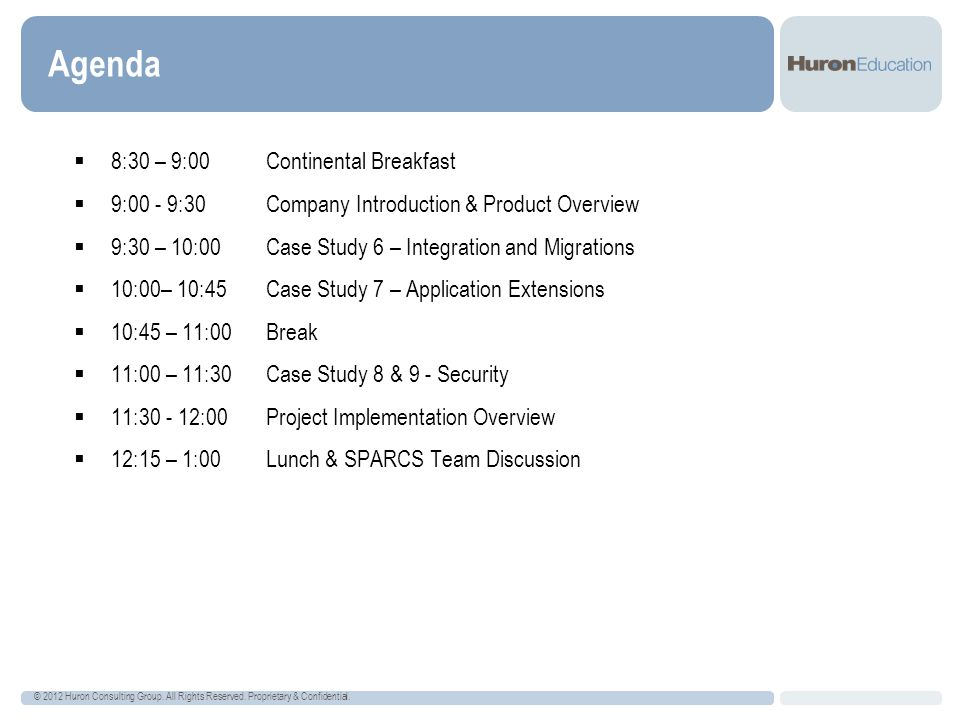 Agenda 8:30 – 9:00 Continental Breakfast
