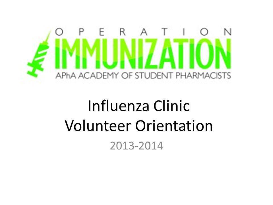 Influenza Clinic Volunteer Orientation