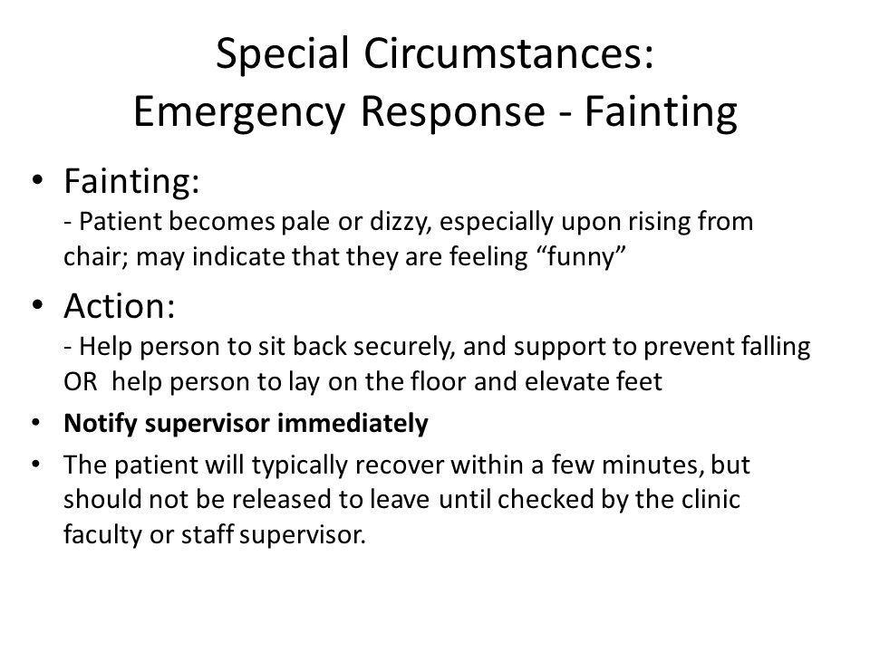 Special Circumstances: Emergency Response - Fainting