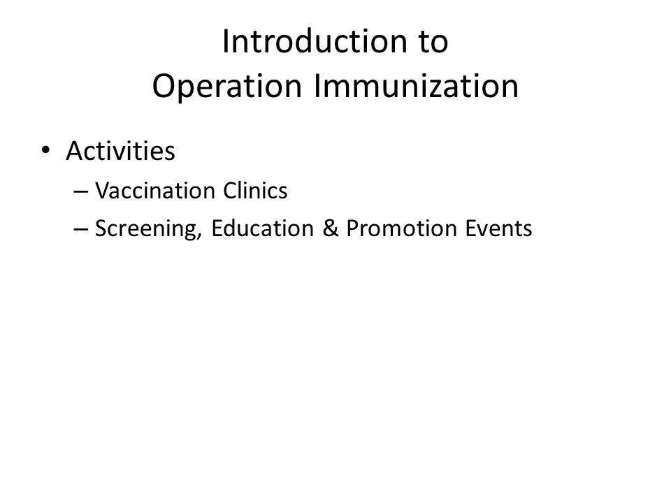 Introduction to Operation Immunization