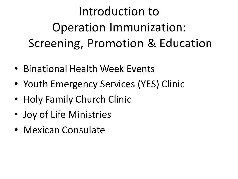 Introduction to Operation Immunization: Screening, Promotion & Education