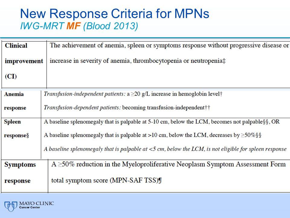 New Response Criteria for MPNs IWG-MRT MF (Blood 2013)