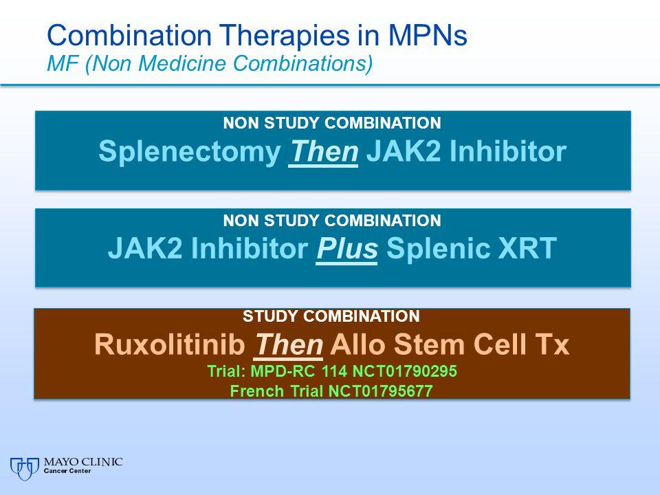 Combination Therapies in MPNs MF (Non Medicine Combinations)