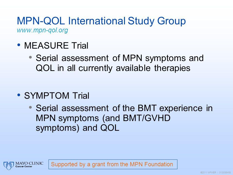MPN-QOL International Study Group www.mpn-qol.org