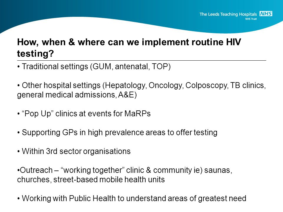How, when & where can we implement routine HIV testing