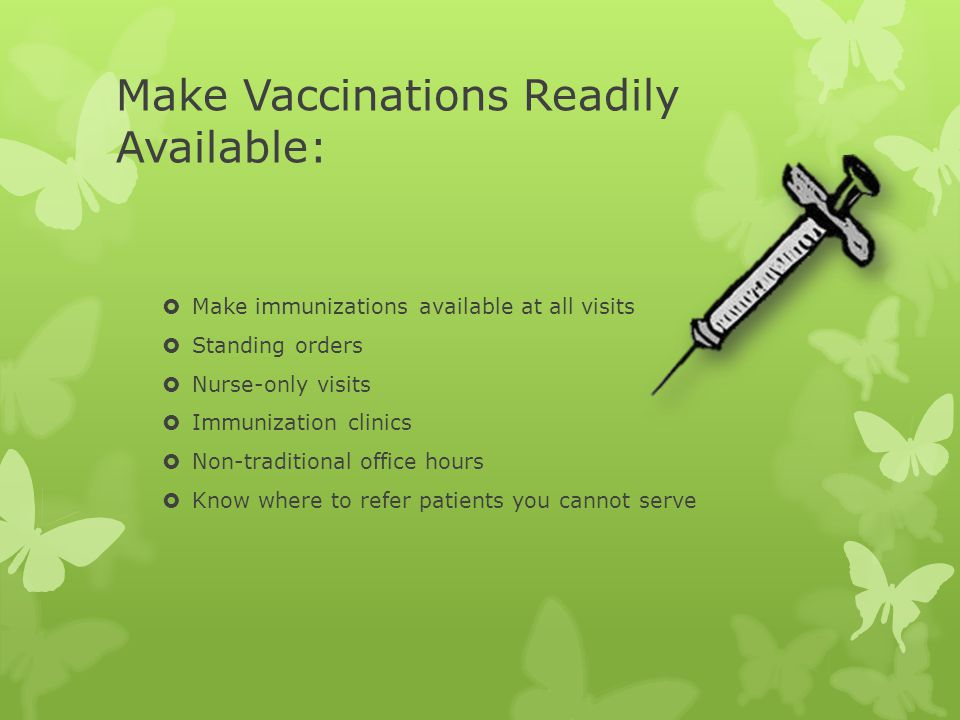 Make Vaccinations Readily Available:
