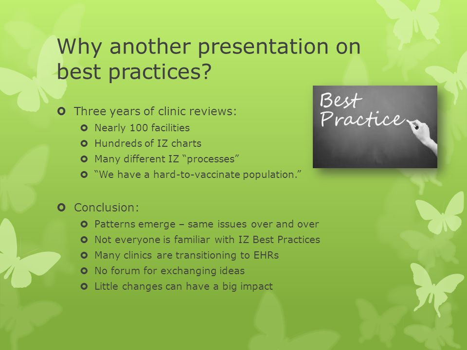 Why another presentation on best practices