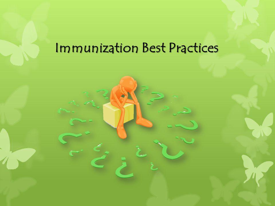 Immunization Best Practices