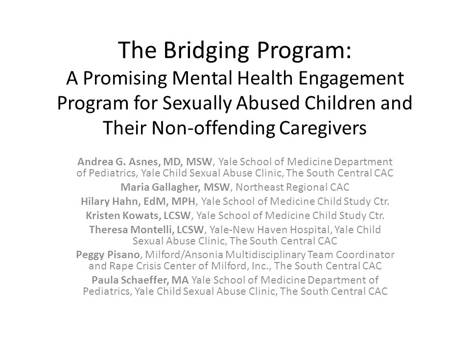 The Bridging Program: A Promising Mental Health Engagement Program for Sexually Abused Children and Their Non-offending Caregivers