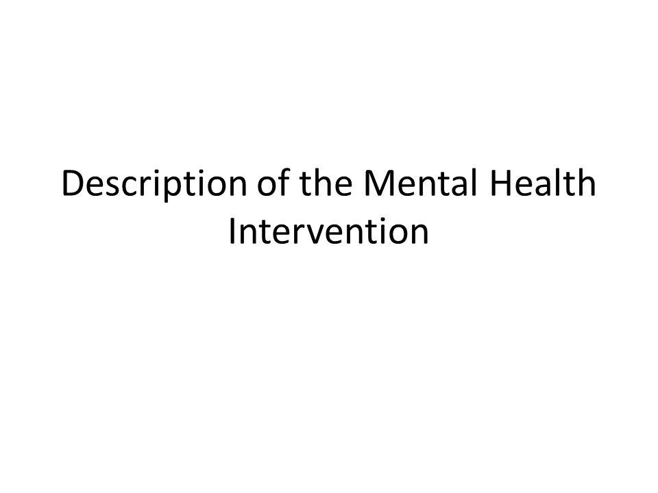 Description of the Mental Health Intervention