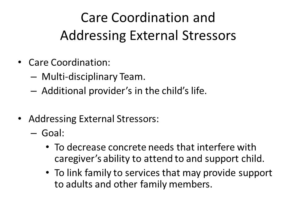 Care Coordination and Addressing External Stressors