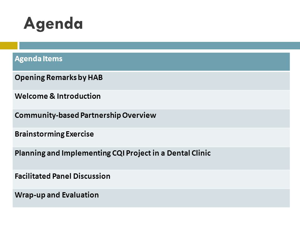 Agenda Agenda Items Opening Remarks by HAB Welcome & Introduction
