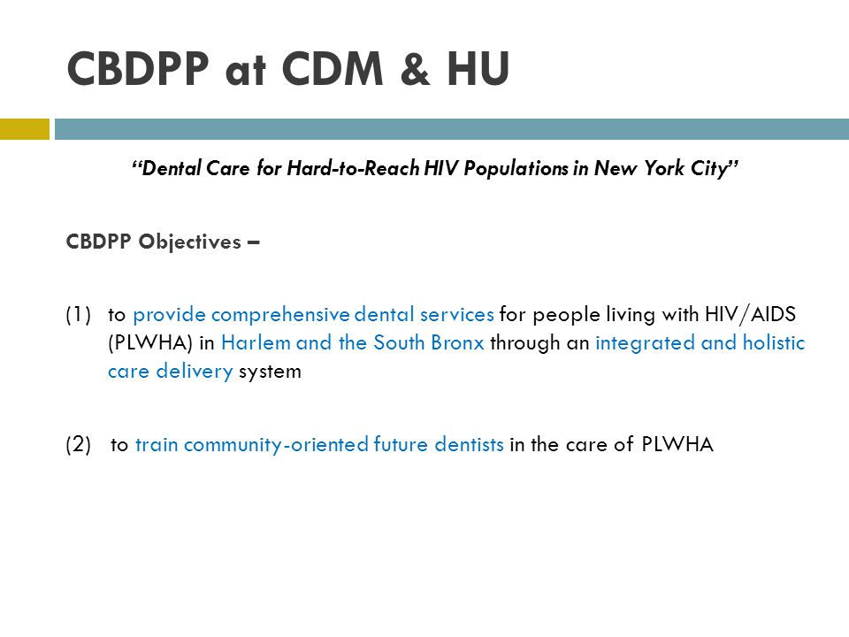 Dental Care for Hard-to-Reach HIV Populations in New York City