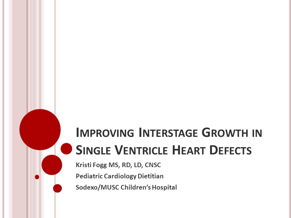 Improving Interstage Growth in Single Ventricle Heart Defects