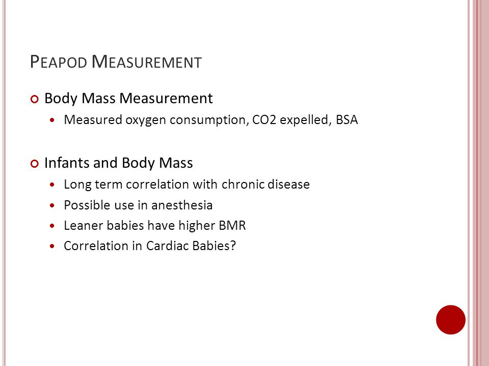 Peapod Measurement Body Mass Measurement Infants and Body Mass