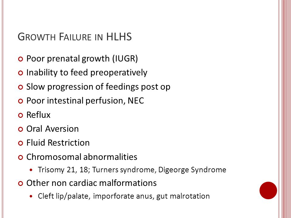 Growth Failure in HLHS Poor prenatal growth (IUGR)
