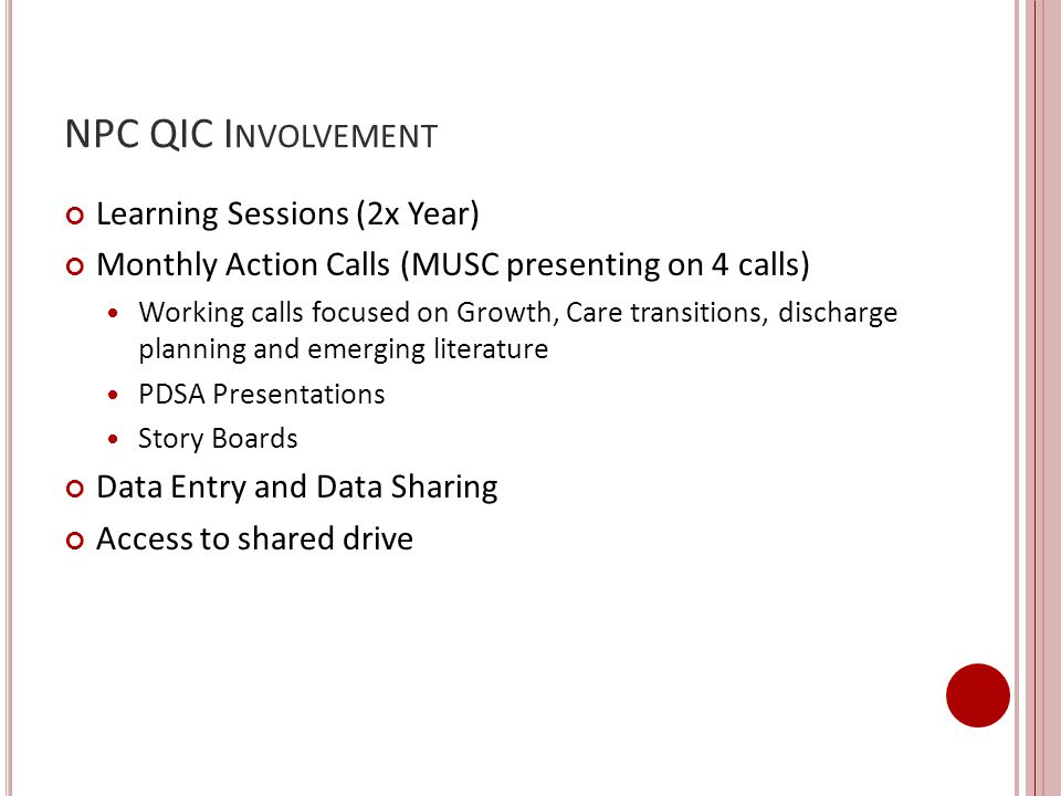 NPC QIC Involvement Learning Sessions (2x Year)