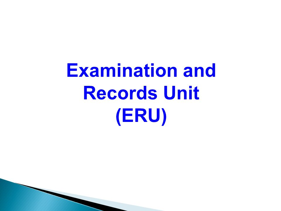 Examination and Records Unit