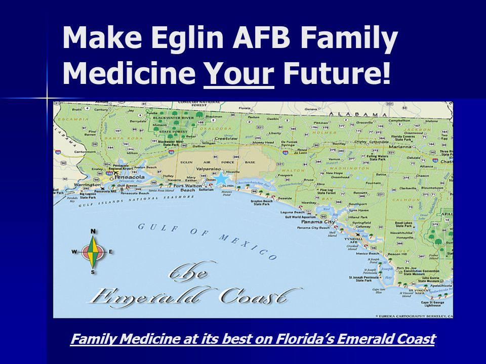 Make Eglin AFB Family Medicine Your Future!