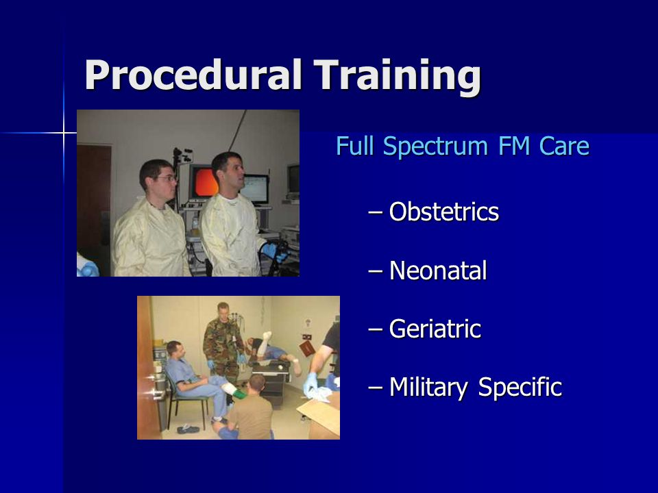 Procedural Training Full Spectrum FM Care Obstetrics Neonatal