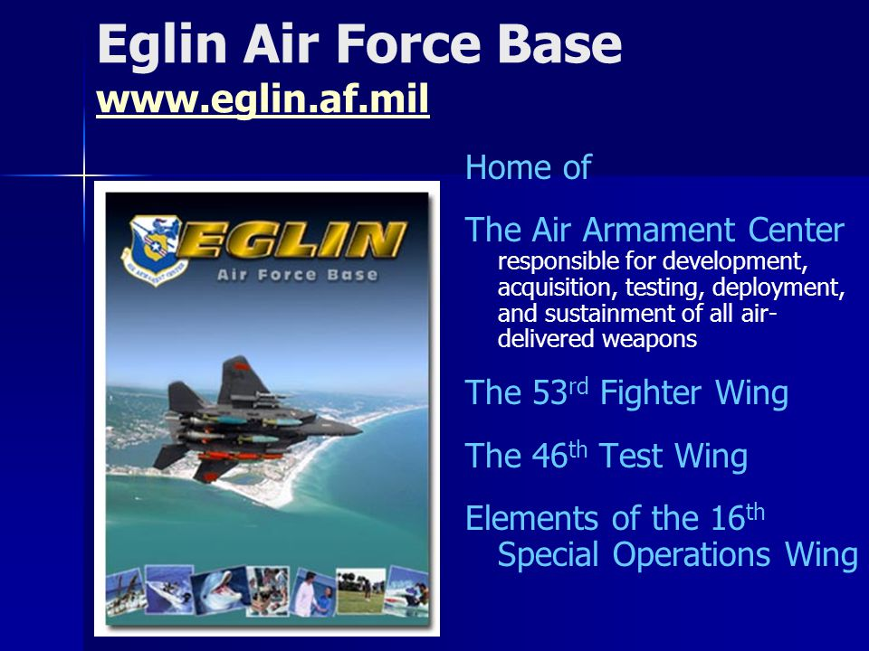 Eglin Air Force Base www.eglin.af.mil