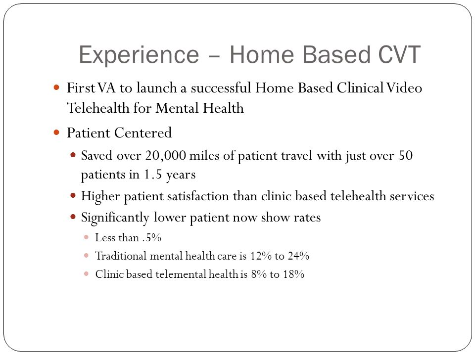 Experience – Home Based CVT