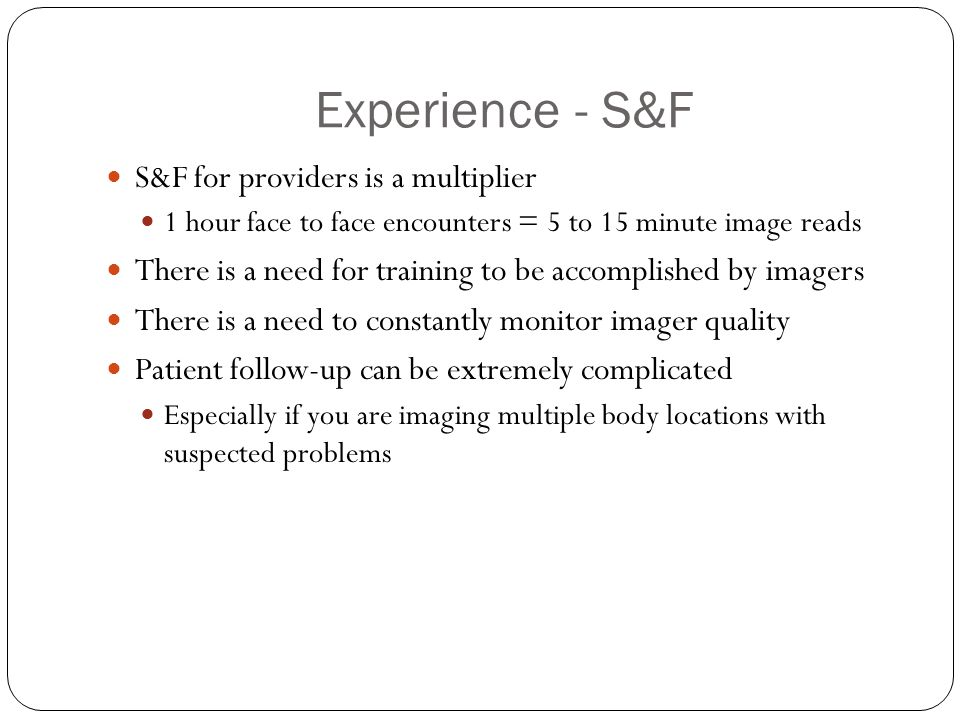 Experience - S&F S&F for providers is a multiplier