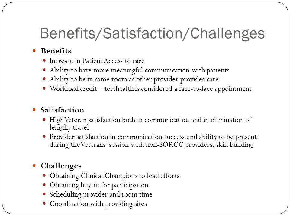 Benefits/Satisfaction/Challenges