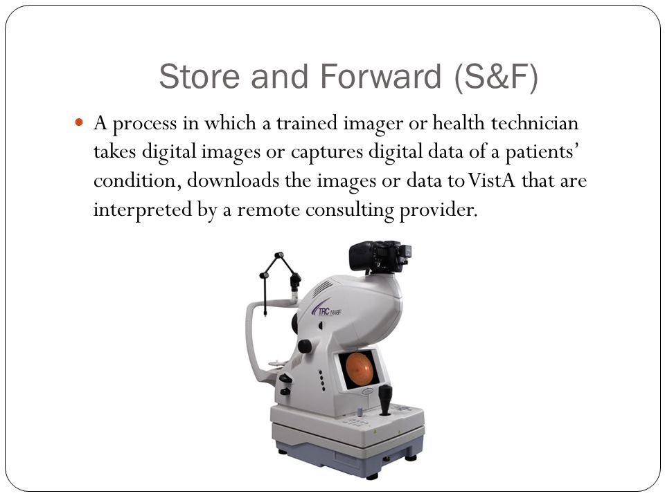 Store and Forward (S&F)