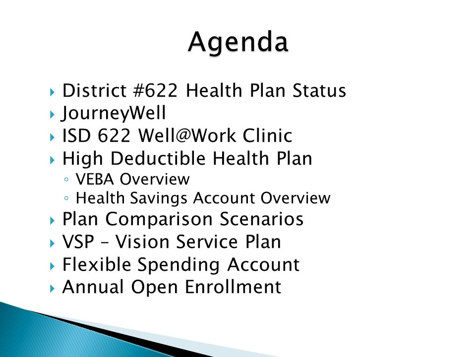 Agenda District #622 Health Plan Status JourneyWell