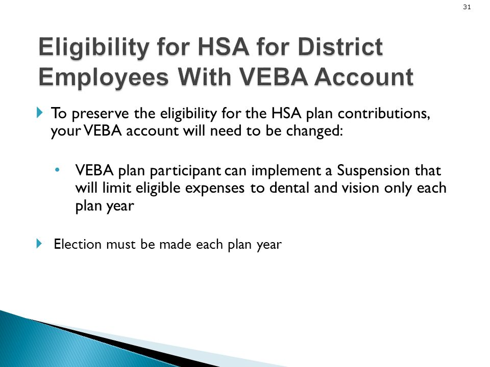 Eligibility for HSA for District Employees With VEBA Account