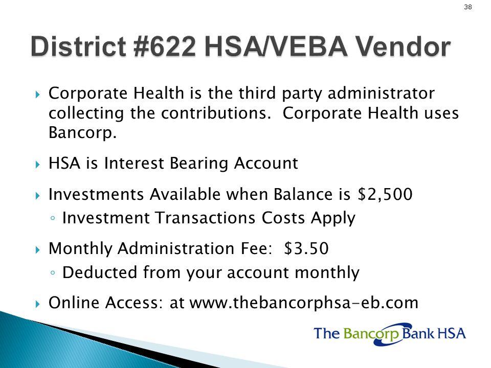 District #622 HSA/VEBA Vendor