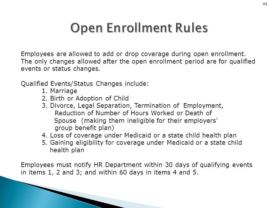Open Enrollment Rules