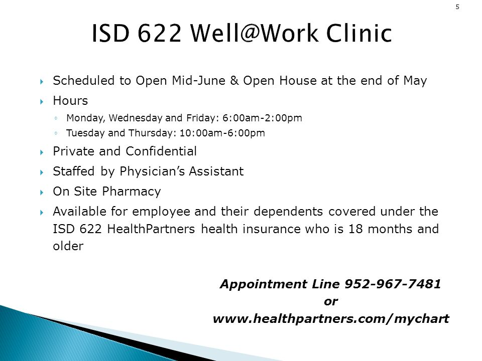 Appointment Line 952-967-7481 or www.healthpartners.com/mychart