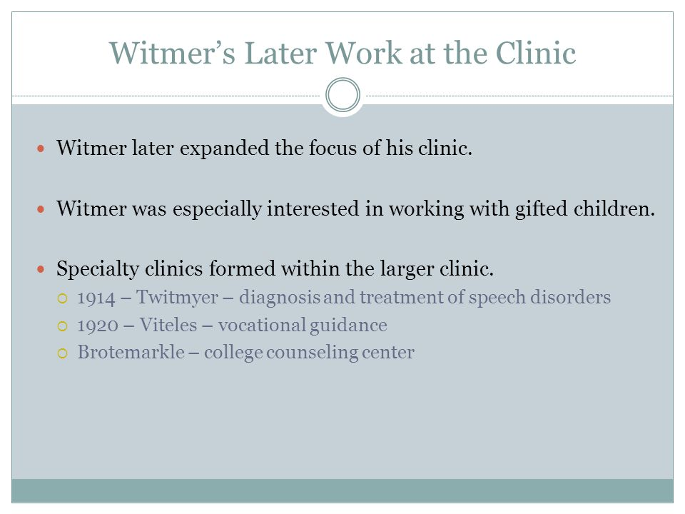 Witmer's Later Work at the Clinic