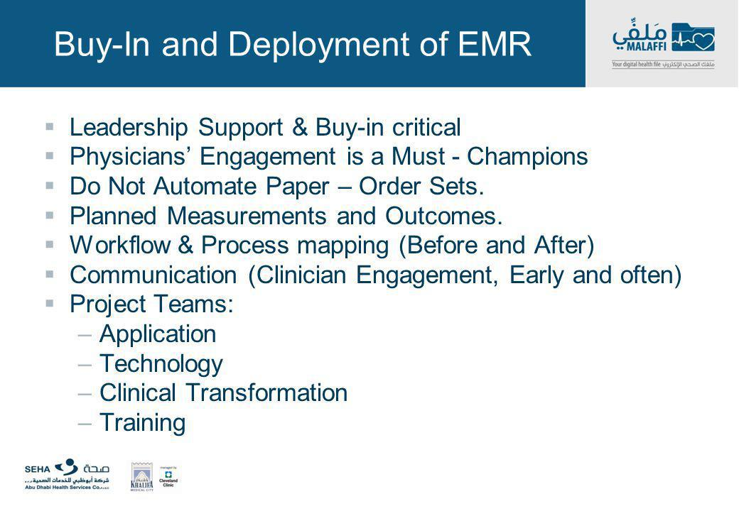 Buy-In and Deployment of EMR