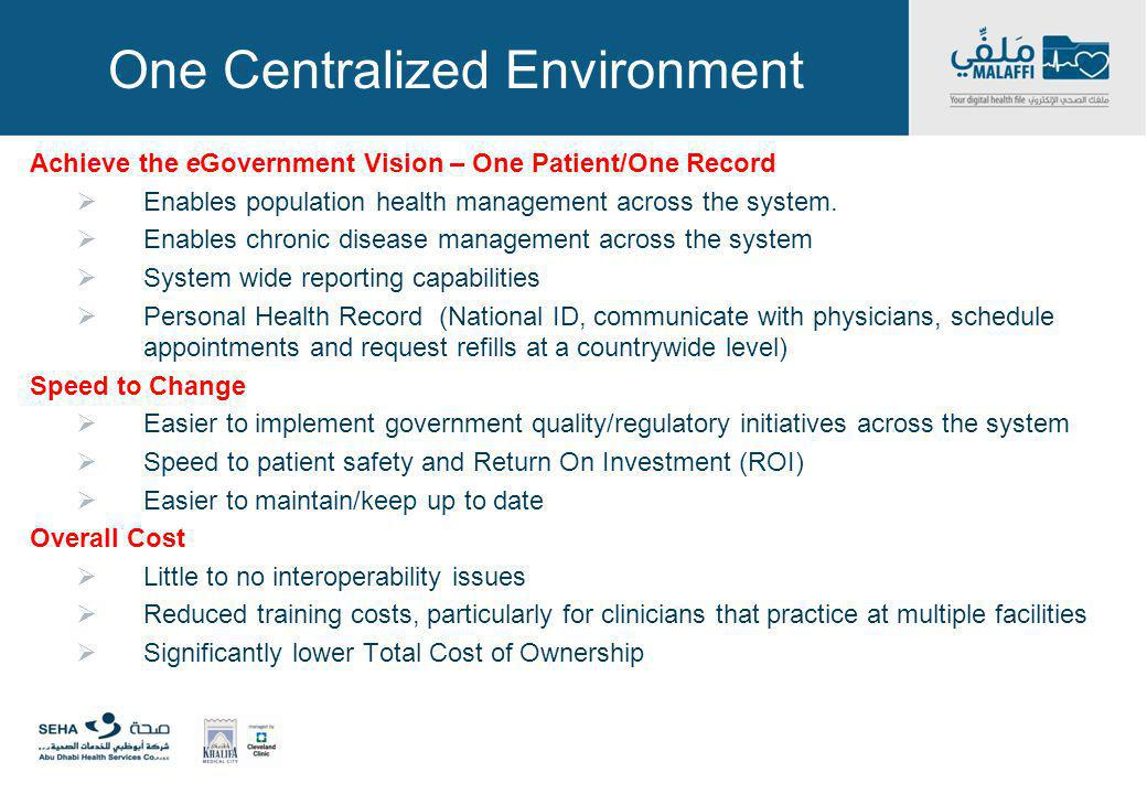 One Centralized Environment