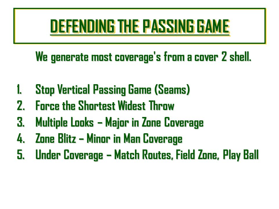 DEFENDING THE PASSING GAME