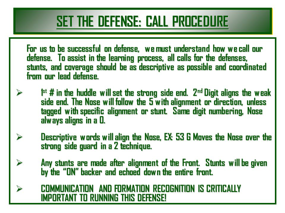 SET THE DEFENSE: CALL PROCEDURE