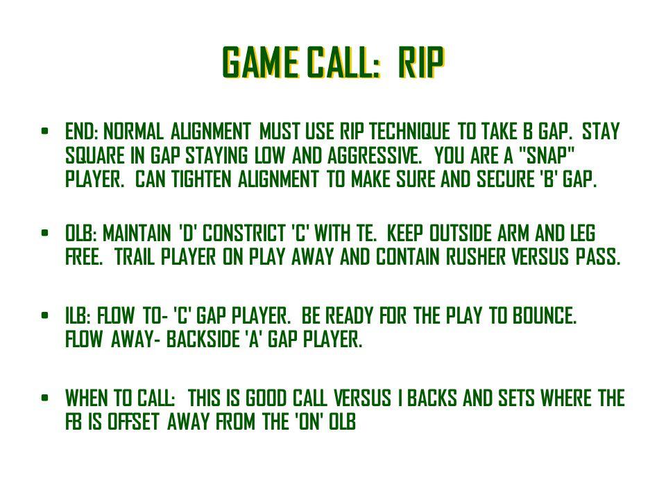 GAME CALL: RIP
