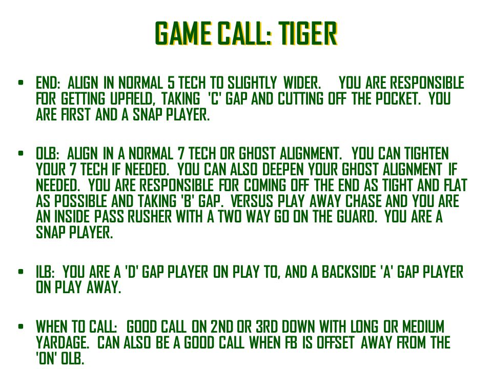 GAME CALL: TIGER